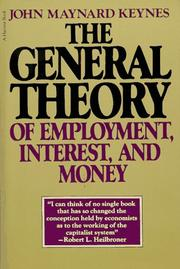 Cover of: The general theory of employment, interest, and money by John Maynard Keynes