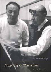 Stravinsky &amp; Balanchine by Charles M. Joseph