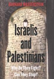 Israelis and Palestinians by Bernard Wasserstein
