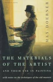 The materials of the artist and their use in painting by Max Doerner