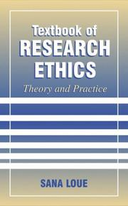 Textbook of Research Ethics by Sana Loue