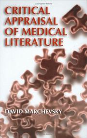 Critical appraisal of medical literature by David Marchevsky