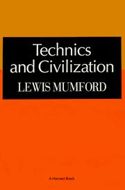 Technics and civilization by Lewis Mumford