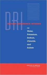 Dietary Reference Intakes For Water, Potassium, Sodium, Chloride, and Sulfate (Dietary Reference Intakes) PDF