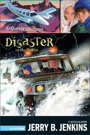 Disaster in the Yukon (AirQuest Adventures)