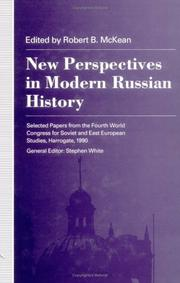 New perspectives in modern Russian history by World Congress for Soviet and East European Studies (4th 1990 Harrogate, England)