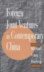 Foreign joint ventures in contemporary China by Michael Franz Roehrig