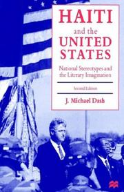 Haiti and the United States by J. Michael Dash