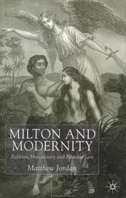 Milton and modernity by Matthew Jordan