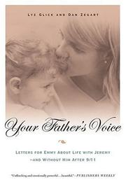 Cover of: Your Father&#39;s Voice by Lyz Glick, Dan Zegart