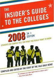 The Insider's Guide to the Colleges, 2008 PDF