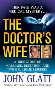 The doctor's wife by John Glatt