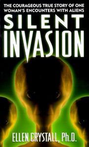Silent Invasion by Ellen Crystall