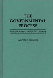 The governmental process by David Bicknell Truman