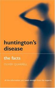 Huntington&#39;s Disease by Oliver Quarrell