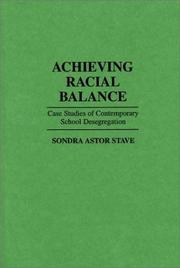 Cover of: Achieving racial balance by Sondra Astor Stave