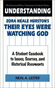 Cover of: Understanding Zora Neale Hurston's Their eyes were watching God by Neal A. Lester