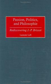 Passion, politics, and philosophie by Leonore Loft