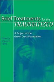 Brief Treatments for the Traumatized PDF