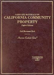 Cases and materials on California community property by Gail Boreman Bird