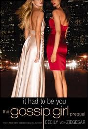 Gossip Girl: It Had to Be You PDF
