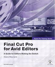 Final Cut Pro for Avid editors by Diana Weynand