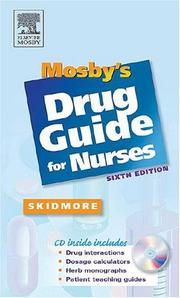 Mosby's Drug Guide for Nurses by Linda Skidmore-Roth