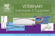 Veterinary Instruments and Equipment by Teresa F. Sonsthagen
