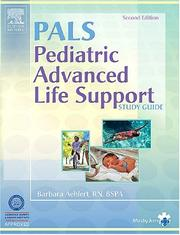 Pediatric Advanced Life Support Study Guide by Barbara Aehlert
