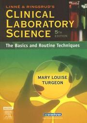 Linne &amp; Ringsrud&#39;s Clinical Laboratory Science by Mary Louise Turgeon