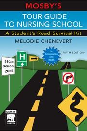 Mosby&#39;s tour guide to nursing school by Melodie Chenevert