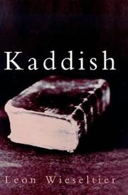 Kaddish by Leon Wieseltier