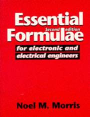 Essential formulae for electronic and electrical engineers by Noel Malcolm Morris