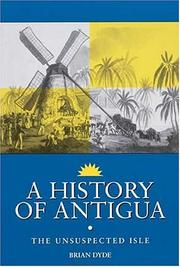 A history of Antigua by Brian Dyde