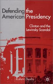 Defending the American presidency by Robert Busby