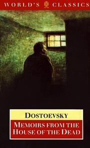 Zapiski iz mertvogo doma by Fyodor Mikhailovich Dostoyevsky