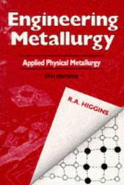 Engineering metallurgy by Raymond Aurelius Higgins