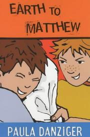 Earth to Matthew by Paula Danziger