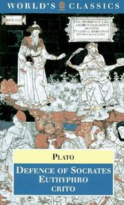 Cover of: Defence of Socrates ; Euthyphro ; Crito by Plato