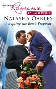 Cover of: Accepting The Boss's Proposal (Larger Print Romance) | Natasha Oakley