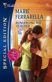 Cover of: Romancing The Teacher (Silhouette Special Edition) by Marie Ferrarella