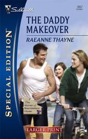 Cover of: The Daddy Makeover (Silhouette Special Edition) | RaeAnne Thayne