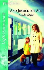Cover of: And Justice For All | Linda Style