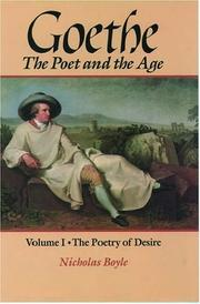 Goethe: The Poet and the Age: Volume I