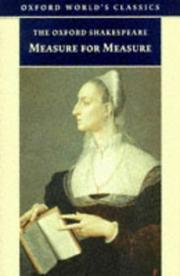 Cover of: Measure for Measure (Oxford World's Classics) by William Shakespeare