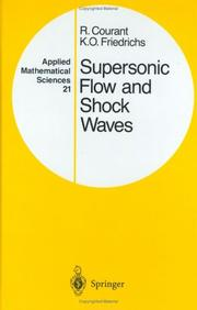 Supersonic flow and shock waves by Richard Courant
