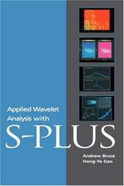 Applied wavelet analysis with S-plus by Andrew Bruce