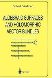 Algebraic surfaces and holomorphic vector bundles PDF