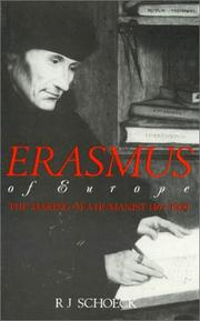 Erasmus of Europe by Richard J. Schoeck