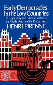 Early democracies in the Low Countries by Pirenne, Henri